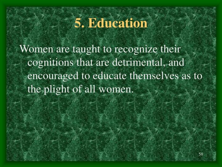 5. Education