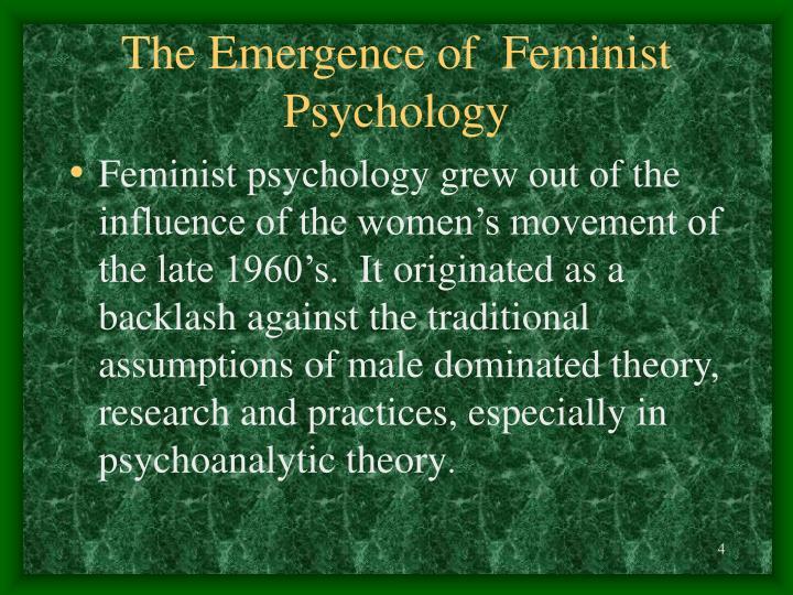 The Emergence of  Feminist Psychology