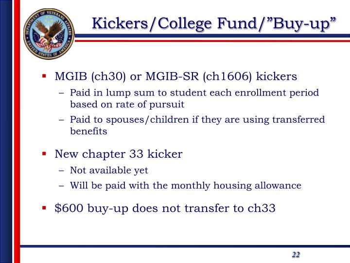 """Kickers/College Fund/""""Buy-up"""""""