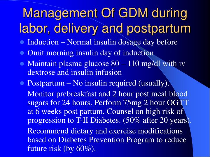 Management Of GDM during labor, delivery and postpartum