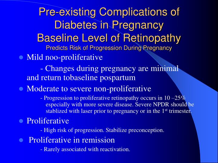 Pre-existing Complications of Diabetes in Pregnancy