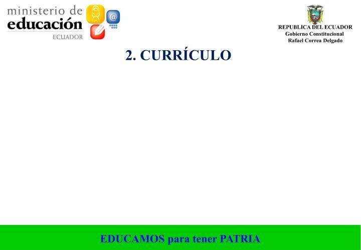 2. CURRÍCULO