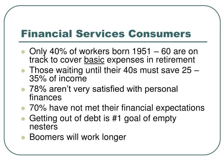 Financial Services Consumers