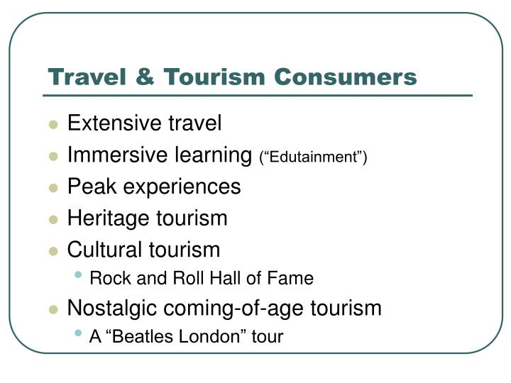 Travel & Tourism Consumers