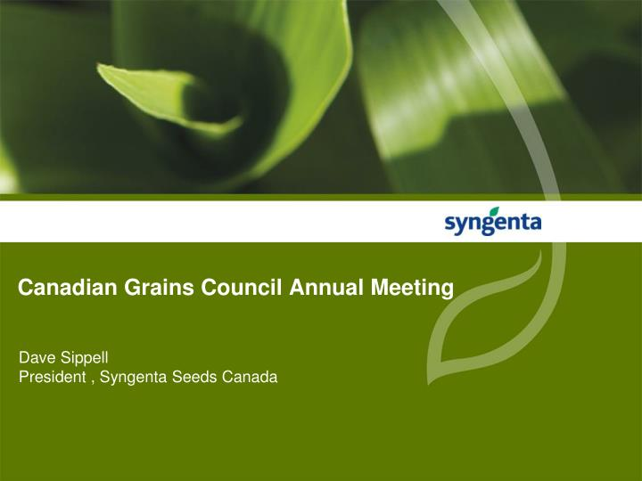 Canadian grains council annual meeting