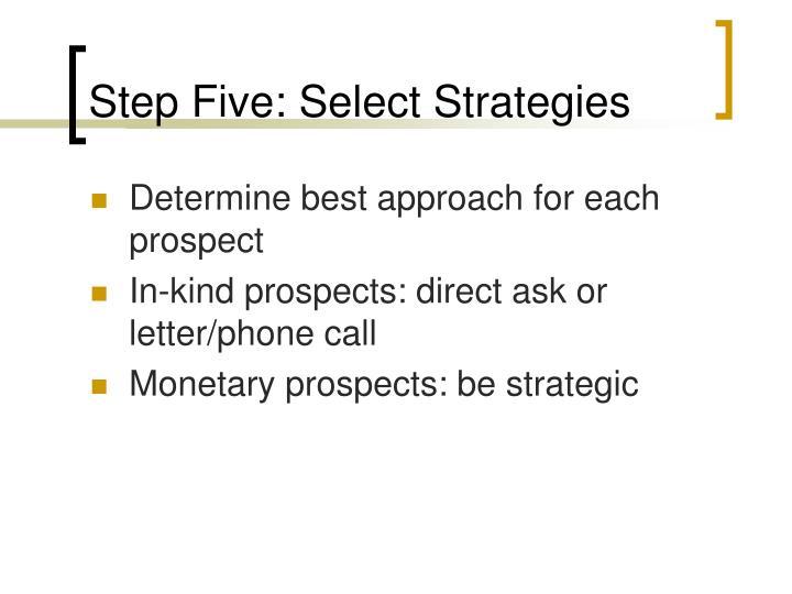 Step Five: Select Strategies