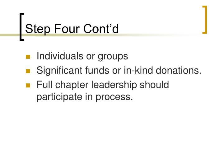 Step Four Cont'd