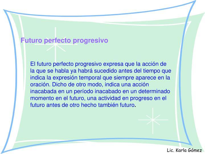 Futuro perfecto progresivo