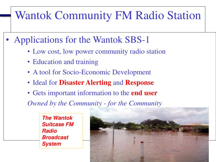 Applications for the Wantok SBS-1