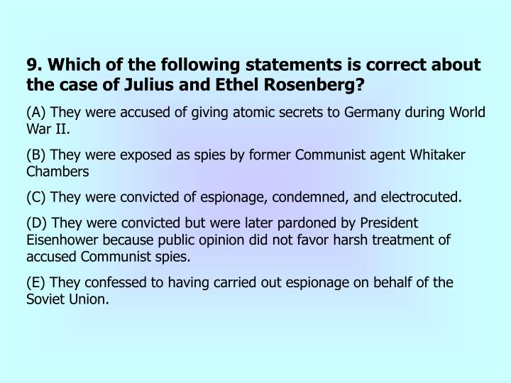 9. Which of the following statements is correct about the case of Julius and