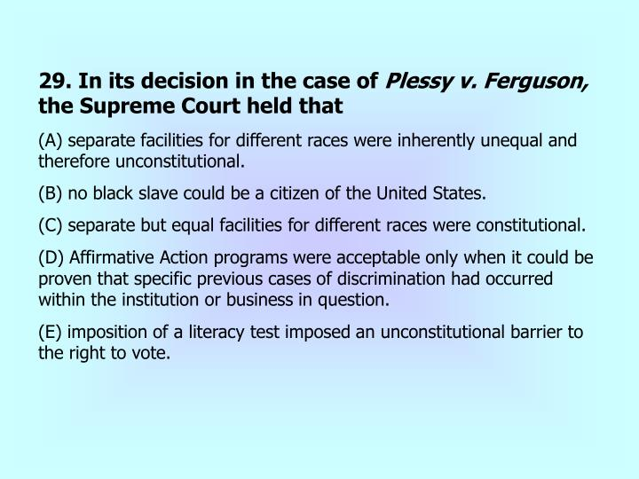 29. In its decision in the case of