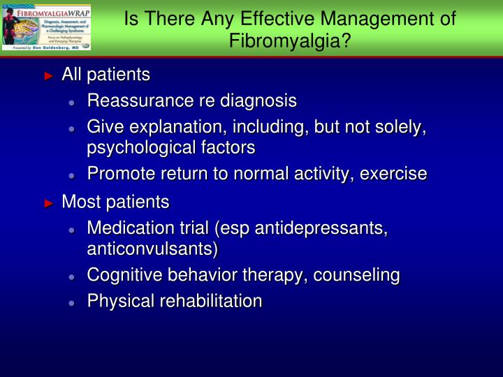 Is There Any Effective Management of Fibromyalgia?