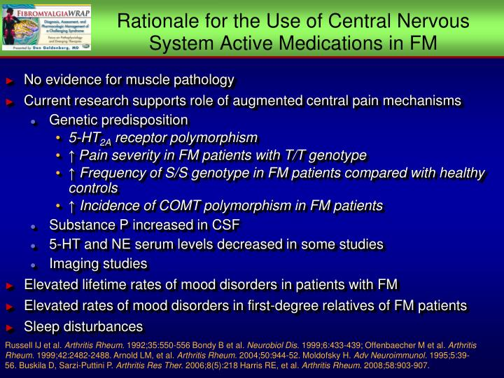 Rationale for the Use of Central Nervous System Active Medications in FM