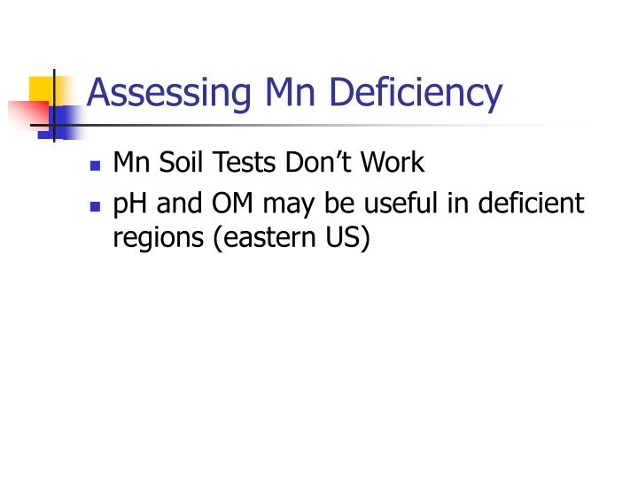 Assessing Mn Deficiency