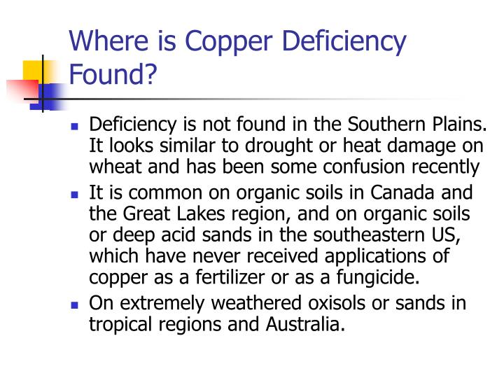 Where is Copper Deficiency Found?