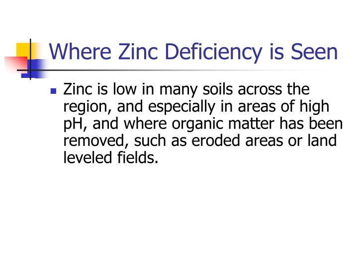 Where Zinc Deficiency is Seen