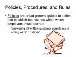policies procedures and rules