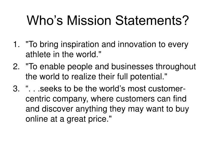 Who's Mission Statements?
