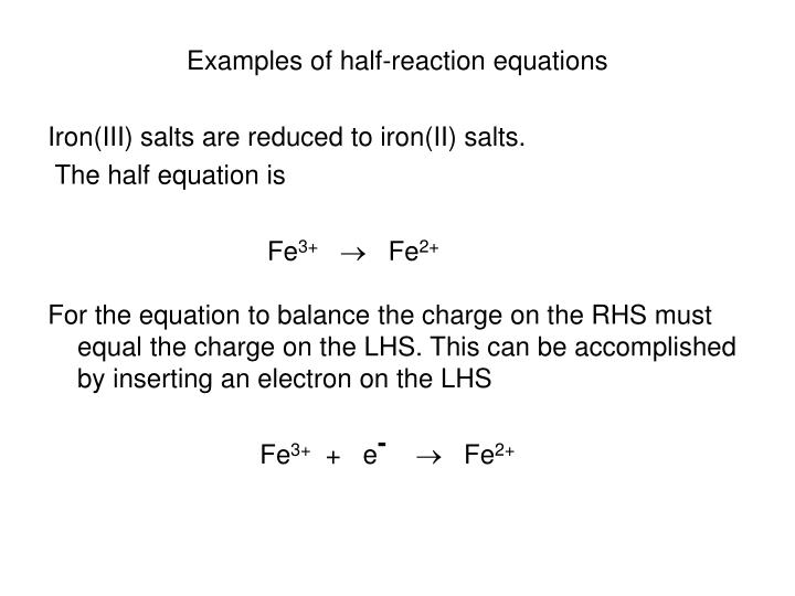 Examples of half-reaction equations