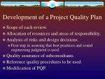 development of a project quality plan
