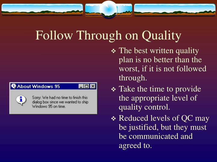 Follow Through on Quality