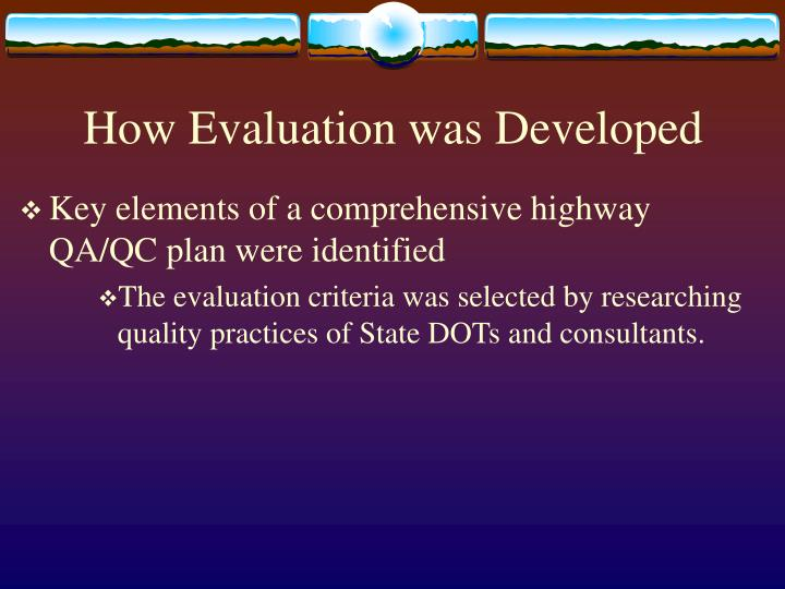 How Evaluation was Developed