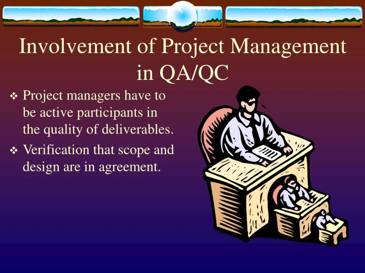Involvement of Project Management in QA/QC