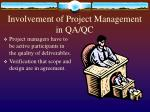 involvement of project management in qa qc