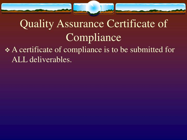 Quality Assurance Certificate of Compliance