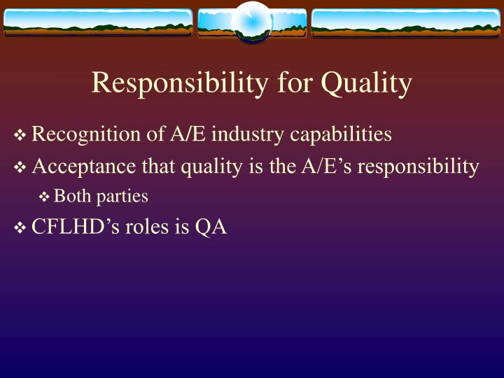 Responsibility for Quality