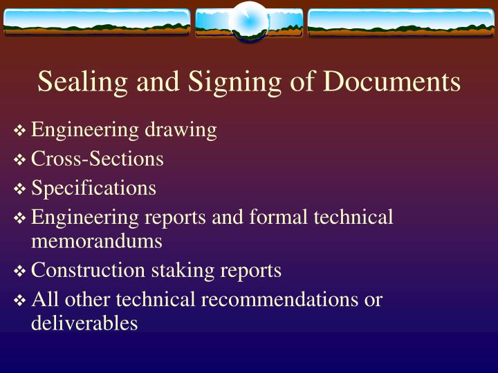 Sealing and Signing of Documents