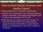 subconsultant quality assurance and quality control