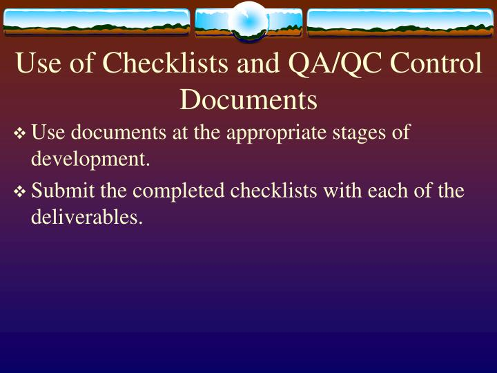 Use of Checklists and QA/QC Control Documents