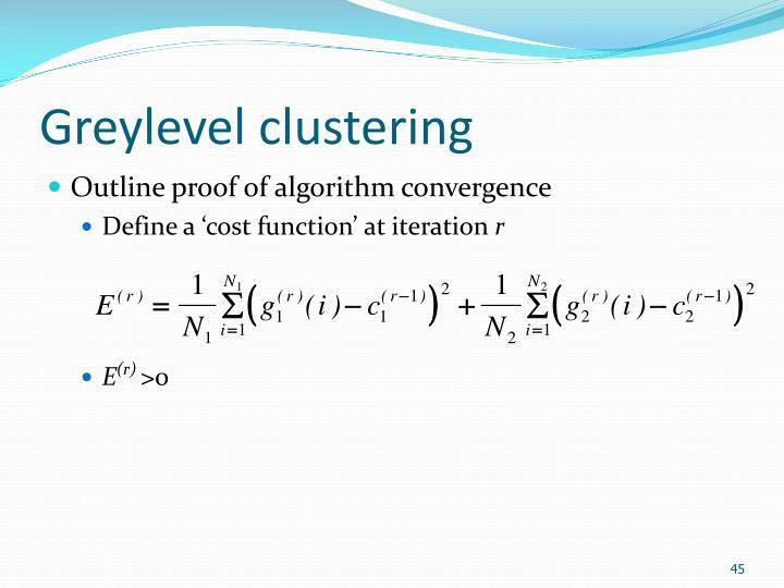 Greylevel clustering