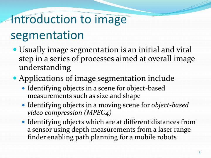 Introduction to image segmentation