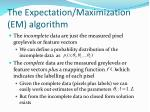 the expectation maximization em algorithm3