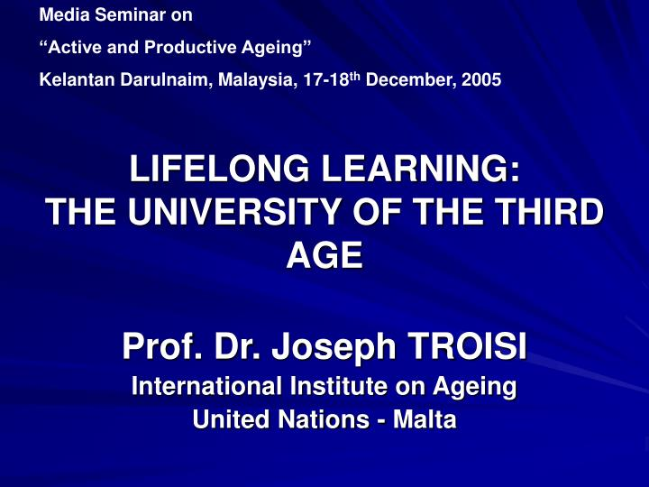 lifelong learning the university of the third age