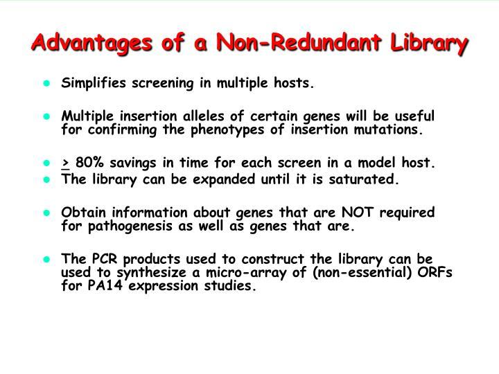Advantages of a Non-Redundant Library