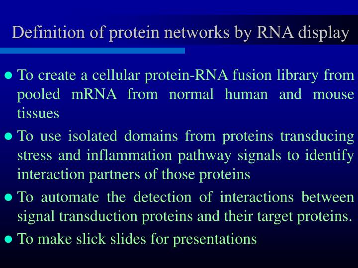 Definition of protein networks by RNA display