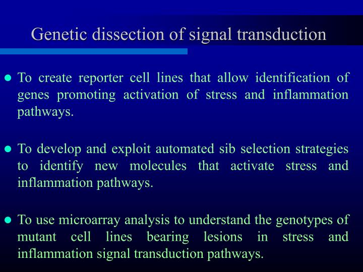 Genetic dissection of signal transduction