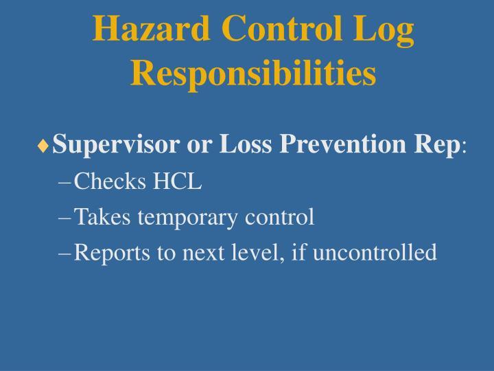 Hazard Control Log Responsibilities
