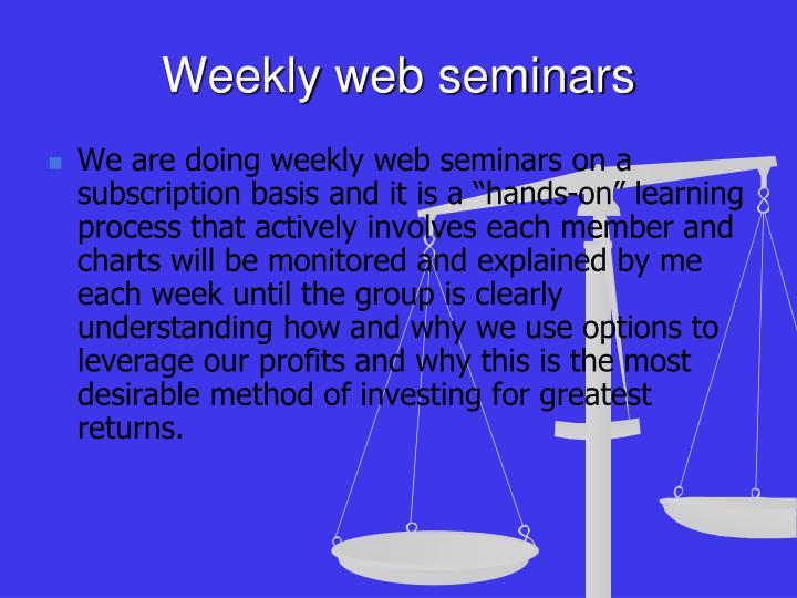 Weekly web seminars