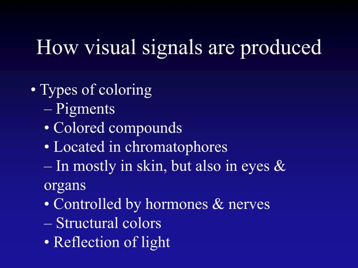 How visual signals are produced