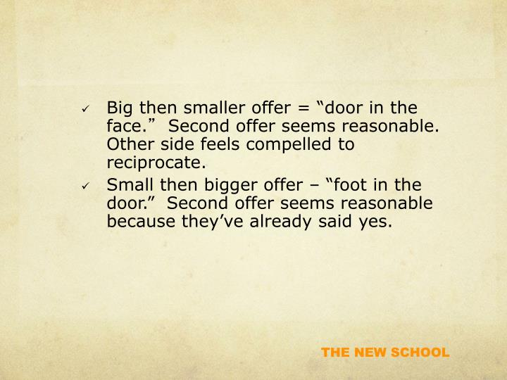 Big then smaller offer =