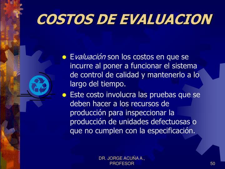 COSTOS DE EVALUACION