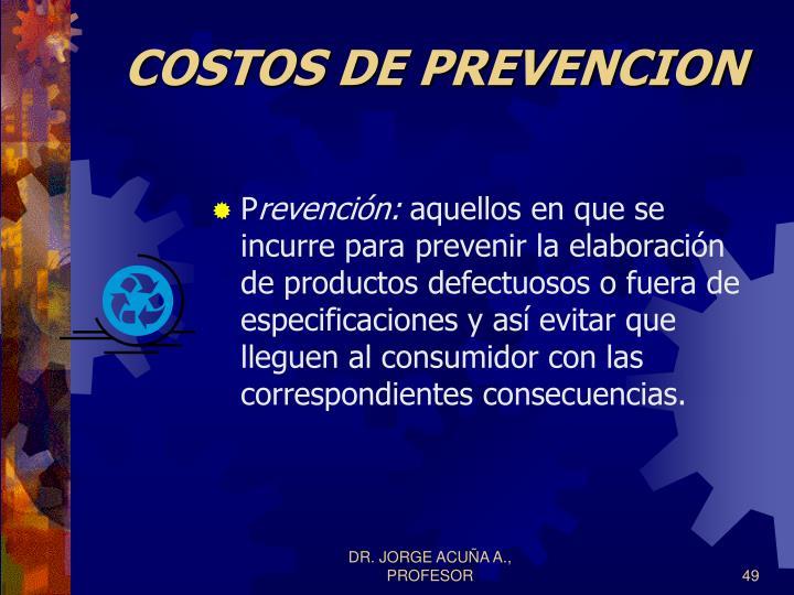 COSTOS DE PREVENCION