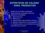 estrategia de calidad para productos