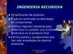 ingenieria recursiva