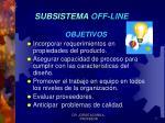 subsistema off line1