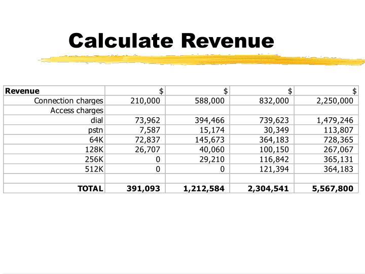 Calculate Revenue